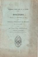 Discours Prononcé à L'externat Notre-dame De Grenoble - Avec Liste Des éléves Tombés Au Champ D'honneur - Guerre 1914-18 - Books