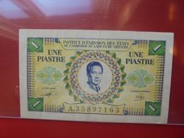 FRENCH INDO-CHINA (WPM N°104) VIETNAM 1 PIASTRE 1953 PEU CIRCULER (B.6) - Indochina