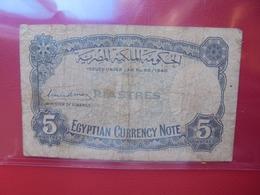 EGYPTE 5 PIASTRES ND CIRCULER (B.6) - Egypte