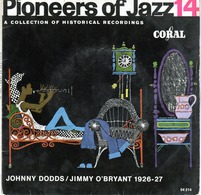 Pioneers Of Jazz 14 - Johnny Dodds/Jimmy O'Bryant 1926-27 - Coral 94214 - 1960 - Jazz