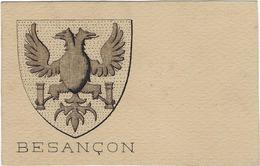 25 Besancon  Carte Blason De La Ville - Besancon