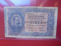 ITALIE 10 LIRE 1889 CIRCULER Et REPARER (B.6) - [ 1] …-1946 : Royaume