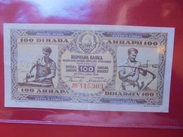 YOUGOSLAVIE 100 DINARA 1946 CIRCULER (B.6) - Yougoslavie