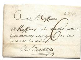 Gard PONT ST ESPRIT Marque S. ESP. Pour BEAUCAIRE 1784 + Cachet De Cire      3 Scans   ...G - 1701-1800: Precursors XVIII