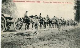 LANGRES = Manoeuvres De Forteresse 1906 = Transport Fes Grosses Pièces   837 - Langres