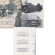 Les Tramways Au Pays De Liège   1976 - Ferrovie & Tranvie
