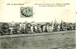 LANGRES = Manoeuvres De Forteresse 1906 =  Le Transport Des Canons   840 - Langres