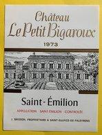 11569 -  Château Le Petit Bigaroux  1973 Saint-Emilion - Bordeaux
