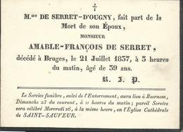 Faire-part De Décès 1837  Bruges Amable-François De Serret  Enterrement à Beernem - Décès