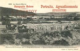 LANGRES = Manoeuvres De Forteresse 1906 = Quai De Débarquement    (pub POURTOY)....  843 - Langres