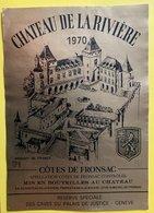 11586  - Château De La Rivière 1970 Côtes De Fronsac - Bordeaux