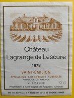 11598  - Château  Lagrange De Lescure 1978 Saint-Emilion - Bordeaux