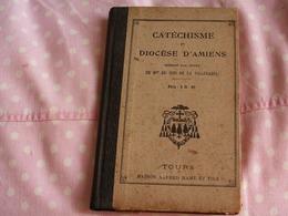 """"""""""" CATHESISME  DU  DIOCESE  D ' AMIENS   1926  106 PAGES """""""" - Religion & Esotérisme"""