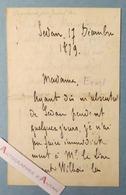 L.A.S 1879 Général Paul PAU - SEDAN - Lieutenant Wilbois - Chayaux -Lefèvre Hôtel Europe à Charleville - Né à Montélimar - Autographes