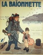 LA BAIONNETTE-1916- 47-NOS MARINS-SALONIQUE-SENTINELLE-FABIANO GUILLAUME WILLETTE GENTY CAPY - Books, Magazines, Comics