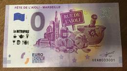 13 MARSEILLE FÊTE DE L'AÏOLI & TAMPON 7 BILLET 0 EURO SOUVENIR 2019 ZERO 0 EURO SCHEIN PAPER MONEY BANK NOTE BANKNOTE - EURO