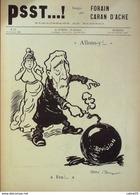 """JOURNAL SATIRIQUE """"PSST""""-1898/32-CARAN D'ACHE,FORAIN-PAUL MEYER, ISRAEL-rare - Revistas - Antes 1900"""