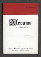 Grignolio Aleramo E La Sua Stirpe Amici Vino Casale 1975 Ca. - Autografo Autore - Libros, Revistas, Cómics