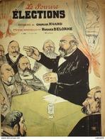 LE SOURIRE-1902-130-Journal Humoristique-LES ELECTIONS CHARLES HUARD - 1900 - 1949
