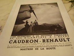 ANCIENNE PUBLICITE MAITRISE DE L AIR ET DE LA ROUTE CAUDRON  RENAULT 1935 - Voitures