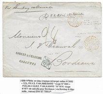 """INDIA - 1871 - LETTRE De CALCUTTA CACHET """"INDIA UNPAID"""" AU DOS + ECHANGE + ENTREE MARITIME AMBULANT MARSEILLE=> BORDEAUX - 1858-79 Kronenkolonie"""