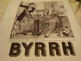 ANCIENNE PUBLICITE LA BASTILLE ET BYRRH  1935 - Alcools