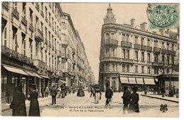 SAINT-ETIENNE - Place Dorian Et Rue De La République - Saint Etienne