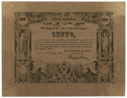 100 FIORINI VAGLIA DEL MONTE LOMBARDO VENETO VALUTA AUTRIACA 15/06/1859 SPL- - Italia