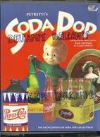 The Encyclopedia Of Soda Pop Collectibles. Pepsi Cola,... - Livres, BD, Revues