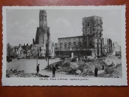 Carte Postale  - CALAIS (62) - Place D'Armes Après La Guerre (3466) - Calais