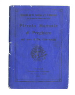 Piccolo Manuale Di Preghiere Ad Uso Della Gioventù - Casale - 1932 - Libros, Revistas, Cómics