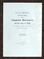 Regolamento Servizio Interno Cappella Mortuaria - Cimitero Di Casale - 1899 - Libros, Revistas, Cómics