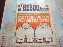 Hara-Kiri Hebdo  N°16 Lundi 19 Mai 1969  Dernier Sondage I.F.O.P. : C'est Poher Qui A Les Plus Grosses Fesses - Politik