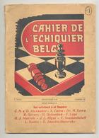 "Revue "" Cahier De L'Echiquier Belge "" 1946 - Jeu, Echecs,...(b259) - 1900 - 1949"