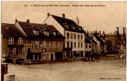 L'ISLE Sur Le DOUBS (Doubs) Place Du Champ De Foire - Isle Sur Le Doubs