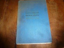 1922 Catalogue :TRES BELLES TAPISSERIES DES FLANDRES (Aubusson,Toiles Peintes,Cuir De Cordoue,Meubles (Empire,Rest.,etc) - Autres Collections