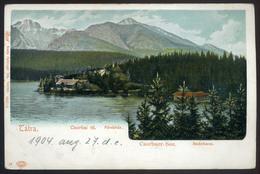 TÁTRA 1904. Csorba Tó, Régi Képeslap  /   Lake Csorba Vintage Pic. P.card - Hungary