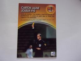 Carte FOOT PANINI DERBY TOTAL Arbitre Carton Jaune Joueur N°6 Football - Autres Jeux De Cartes