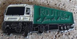 Big Pin's Camion Poids Lourd PL RENAULT ROUTIER ET FIER DE L'ËTRE,EAF. - Renault