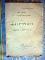 LIVRE TESTAMENT DE LA MARQUISE DE BLOCQUEVILLE LE PHARE D' ECKMUHL SUR LA POINTE DE PENMARC'H 1893 FINISTERE BRETAGNE - Historical Documents
