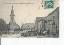 NOIDANS LE FERROUX   Place De L'eglise 1910 - France