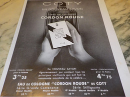 ANCIENNE PUBLICITE NOUVEAU SAVON CORDON ROUGE  DE COTY 1935 - Perfume & Beauty