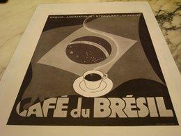 ANCIENNE PUBLICITEL EXQUIS AROMATIQUE  CAFE BRESIL  1935 - Affiches