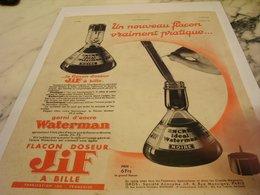 ANCIENNE PUBLICITE UN NOUVEAU FLACON JIF WATERMAN   1935 - Autres Collections