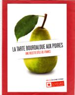 CP Grand Format, Recette De Cuisine, Tarte Bourdaloue Aux Poires, Paris Île-de-France - Recettes (cuisine)