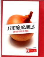 CP Grand Format, Recette De Cuisine, Gratinée Des Halles, Soupe à L'oignon, Paris Île-de-France - Recettes (cuisine)