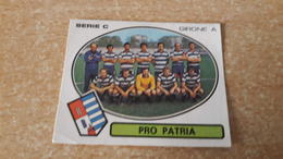 Figurina Calciatori Panini 1977/78  - 553 Pro Patria - Panini