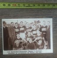 1932 1933 M EQUIPE DE FOOTBALL CS SAINTE FOY L ARGENTIERE  GROUPEMENT DE TARARE - Vieux Papiers