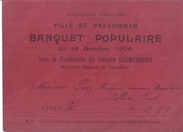BANQUET POPULAIRE DU 14 OCTOBRE 1906 -DRAGUIGNAN  VAR-  SOUS LA PRESIDENCE DU CITOYEN CLEMENCEAU N°991 - Programma's