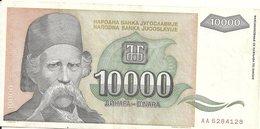 YOUGOSLAVIE 10000 DINARA 1993 VF+ P 129 - Yougoslavie